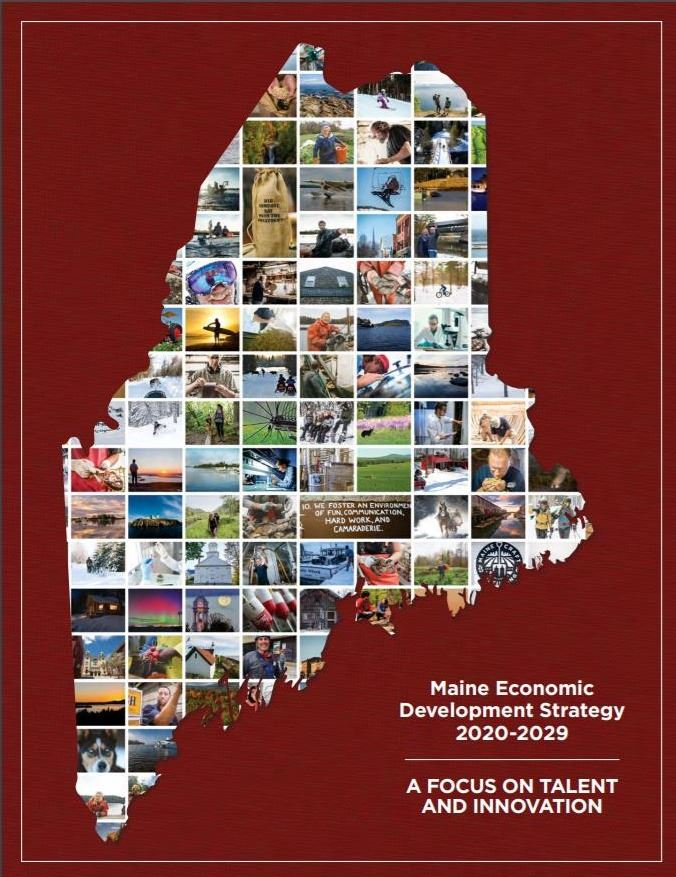 This is a 10-year Economic Development Strategy for Maine.
